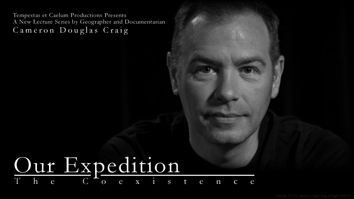 Our Expedition: The Coexistence - A Lecture by Cameron Douglas Craig